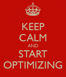 keep-calm-and-start-optimizing[1]